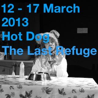 12-17 March 2013 | Hot Dog | The Last Refuge
